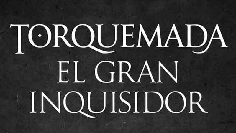 Torquemada. Una historia del Santo Oficio de Iván Vélez. Daniel López Rodríguez